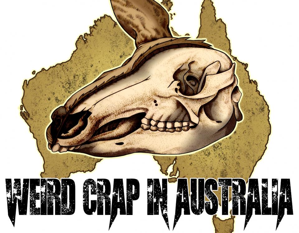 Weird Crap In Australia – The Modern Meltdown